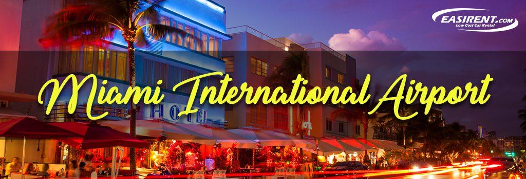 Ez Rent A Car Coupon Code: Car Rental Miami International Airport (MIA)